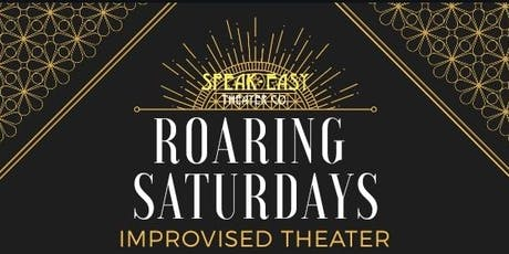 Roaring Saturdays:  Improvised Theater With Understated and The Spoken tickets
