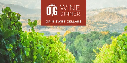 Orin Swift Cellars Wine Dinner
