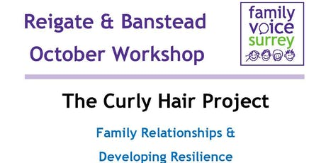 Family Voice Surrey presents The Curly Hair Project Event tickets