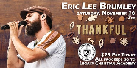 Thankful - Fundraiser Concert for Legacy Christian Academy tickets