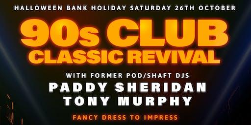 90's Club Classic Revival