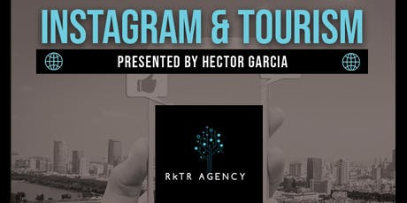 Workshop: Instagram & Tourism  with Hector Garcia (RKTR Agency) tickets