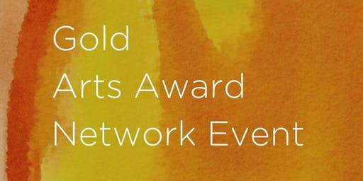 Gold Arts Award Network Event - Leeds