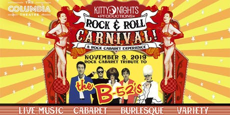 KITTY NIGHTS ROCK AND  ROLL CARNIVAL: THE B-52s tickets