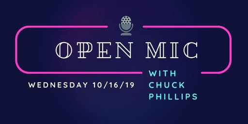 Open Mic Night with Chuck Phillips