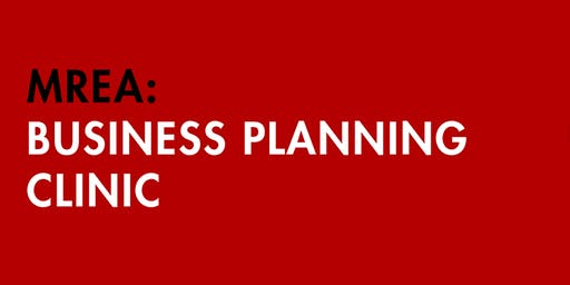 MREA Business Planning Clinic - Invite Only