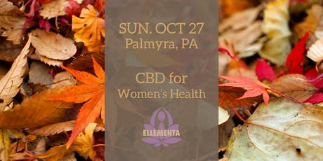 Ellementa Central PA (Palmyra): CBD for Women's Health tickets