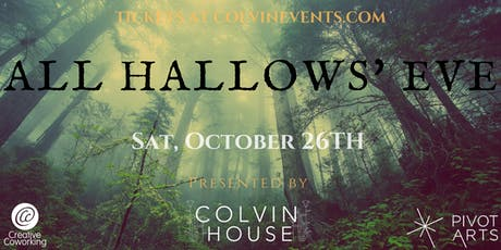 All Hallows Eve: Halloween 2019 at the Colvin House tickets