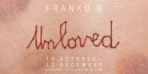 Unloved by Franko B - Opening Reception & Performence