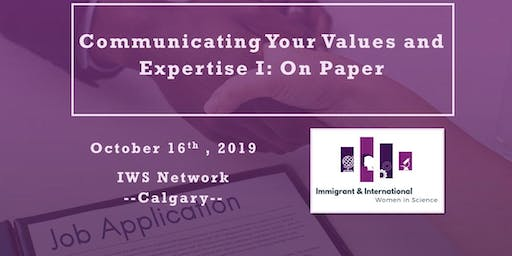 Communicating Your Values and Expertise Series I: On Paper