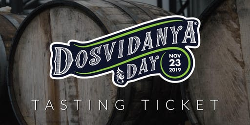 Dosvidanya Day 2019 Tasting Ticket