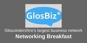 GlosBiz® Networking Breakfast: Tuesday 3 December,...