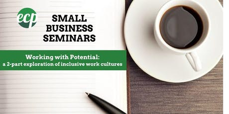 Working with Potential: a 2-part exploration of inclusive work cultures tickets