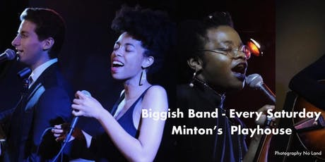 Minton's Playhouse: Biggish Band + Joy Hanson, Vanisha Gould & Nico Sarbanes hosted by Comedian MC tickets