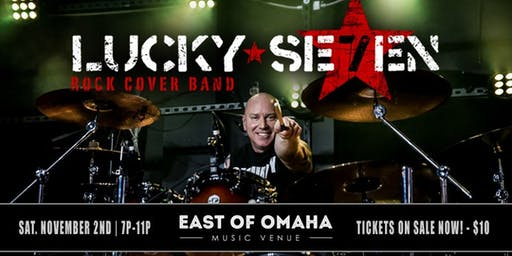 LUCKY SE7EN (Rock Cover Band) Live at East of Omaha