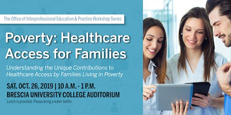 Poverty: Healthcare Access for Families tickets