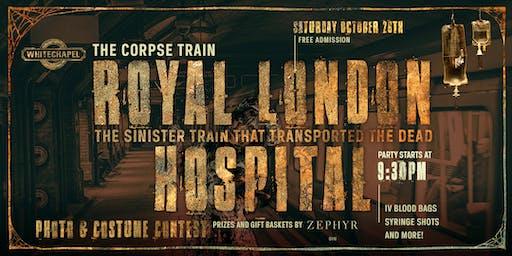 Corpse Train 2019: The Royal London Hospital