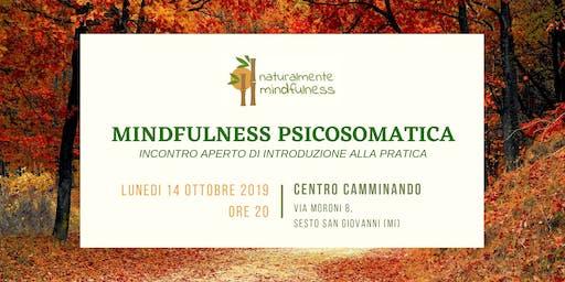Mindfulness Psicosomatica - Incontro aperto di introduzione alla pratica