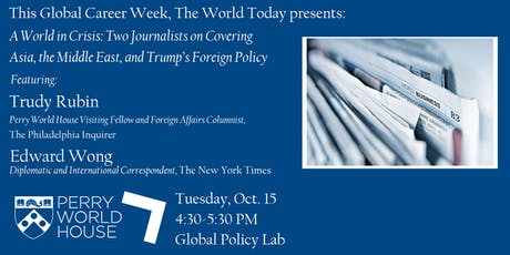 The World Today presents: A World in Crisis with Trudy Rubin & Edward Wong tickets