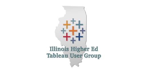 Illinois Higher Education Tableau User Group (Oct 2019)
