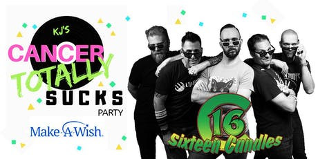 KJ's Cancer Totally Sucks Party w/ Sixteen Candles tickets