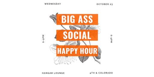 Big Ass Social Happy Hour