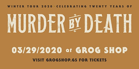 Murder By Death 20th Anniversary tickets