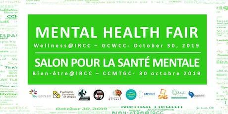 IRCC GCWCC Mental Heath Fair / Salon pour la santé mentale CCMTGC IRCC tickets