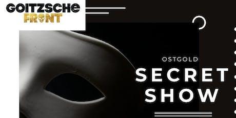 Goitzsche Front - OSTGOLD - SECRET RELEASESHOW Tickets