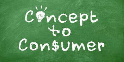 Concept to Consumer Workshop