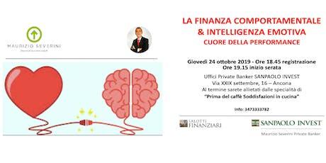 LA FINANZA COMPORTAMENTALE & INTELLIGENZA EMOTIVA - CUORE DELLA PERFORMANCE biglietti