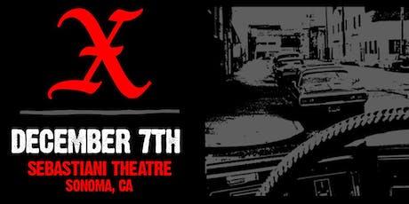 X :: Sonoma 12/7 tickets