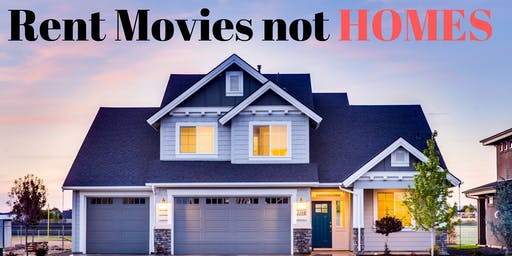 Rent movies not HOMES. Find out how you can buy with no money down.