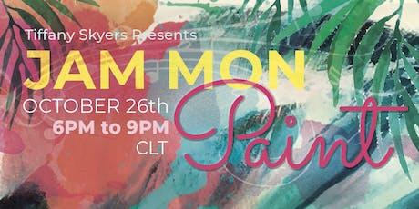 JAM MON PAINT tickets