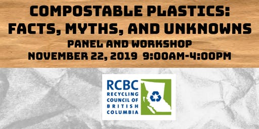 Compostable Plastics Workshop: Facts, Myths, and Unknowns