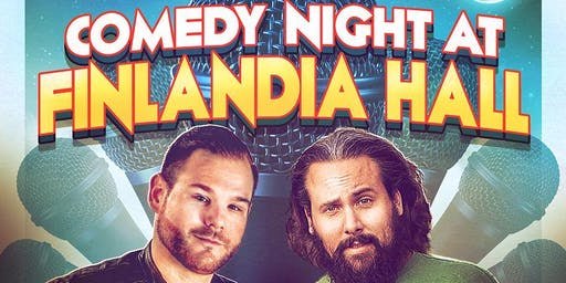 Comedy Night at Finlandia Hall Featuring Jeff Leeson & Tige Wright