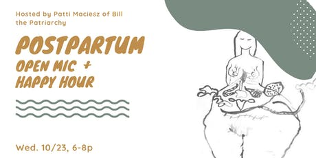 Postpartum stories: open mic + happy hour tickets
