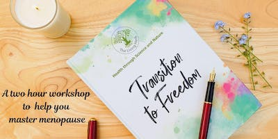 Transition to Freedom - transforming your menopause