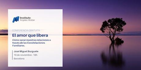 """Conferencia gratuita en Barcelona: """"El amor que libera"""" entradas"""