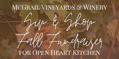 McGrail Vineyards Sip & Shop Fall Fundraiser for Open Heart Kitchen tickets
