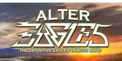 ALTER EAGLES (THE PREMIER EAGLES TRIBUTE)- Thursday Show