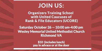 Virginia Educators United UCORE Organizer Training School