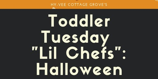 "Toddler Tuesday ""Lil Chefs"": Halloween"