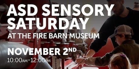 ASD Sensory Saturday at the Fire Barn Museum tickets