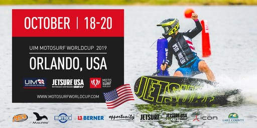 UIM MotoSurf WorldCup USA - Orlando | October 18-20, 2019