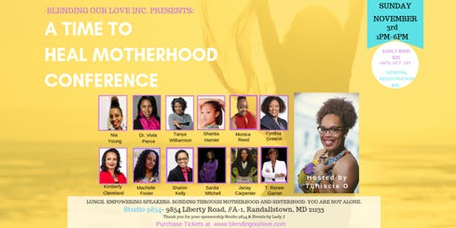 A Time to Heal Motherhood Conference