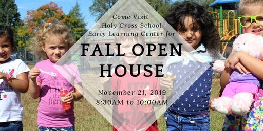 Early Learning Center Fall Open House at Holy Cross School