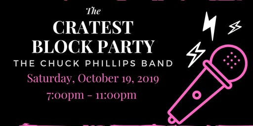 The Cratest Block Party - Open Mic & The Chuck Phillips Band