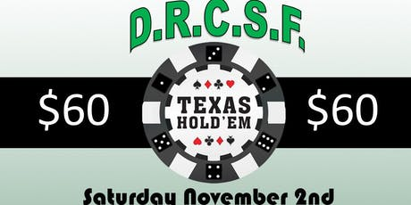 DRCSF Texas Holdem tickets