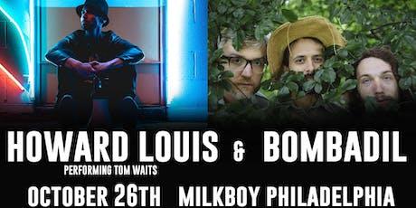 Howard Louis Performs Tom Waits + Bombadil (Matinee) tickets